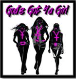 God's Got Ya Girl Ministries